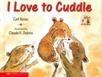 I Love to Cuddle (Lola)