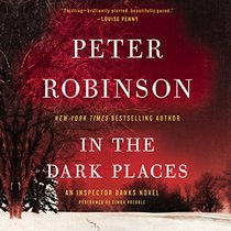 In the Dark Places: An Inspector Banks Novel (Inspector Banks Mysteries, Book 22)