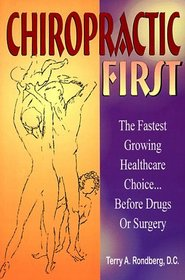 Chiropractic First: The Fastest Growing Healthcare Choice Before Drugs or Surgery