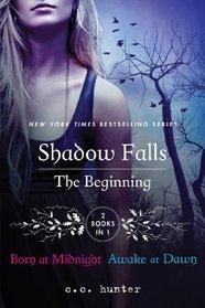 The Beginning: Born at Midnight / Awake at Dawn (Shadow Falls, Bks 1 - 2)