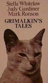 Grimalkin's Tales: Strange and Wonderful Cat Stories