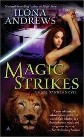 Magic Strikes (Kate Daniels, Bk 3)