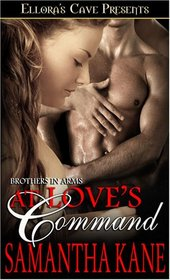 At Love's Command (Brothers in Arms, Bk 4)