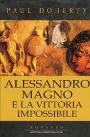 Alessandro Magno e la vittoria impossibile (The House of Death) (Mystery of Alexander the Great, Bk 1) (Italian Edition)