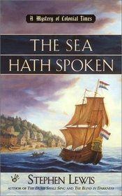 The Sea Hath Spoken (Mystery of Colonial Times, Bk 3)