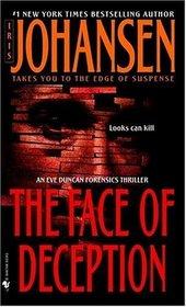 The Face of Deception (Eve Duncan, Bk 1)