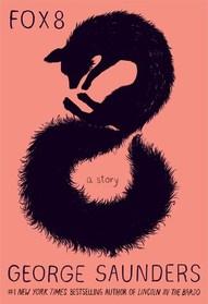 Fox 8: A Story