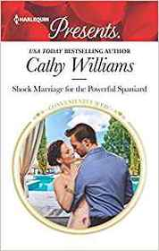 Shock Marriage for the Powerful Spaniard (Conveniently Wed!) (Harlequin Presents, No 3750)