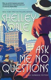 Ask Me No Questions (Lady Dunbridge, Bk 1)