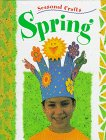 Spring (Chapman, Gillian. Seasonal Crafts.)