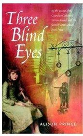 Three Blind Eyes