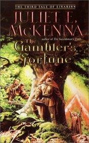 The Gambler's Fortune (Tales of Einarinn, Bk 3)