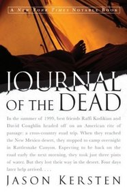 Journal of the Dead : A Story of Friendship and Murder in the New Mexico Desert