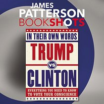 Trump Vs. Clinton: In Their Own Words - Library Edition