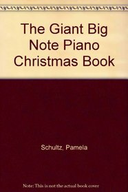 The Giant Big Note Piano Christmas Book