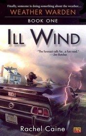 Ill Wind (Weather Warden, Bk 1)