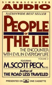 People of the Lie : The Encounter With Evil In Everyday Life (Audio Book)