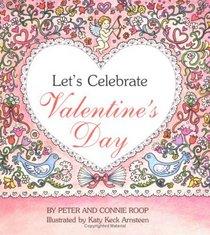 Let'S Celebrate Valentines Day (Let's Celebrate)