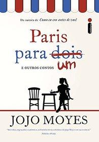 Paris Para Um e Outros Contos (Em Portuguese do Brasil)
