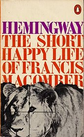 The Short Happy Life of Francis Macomber and Other Stories (Modern Classics)