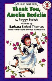 Thank You, Amelia Bedelia Book and Tape (I Can Read Book 2)