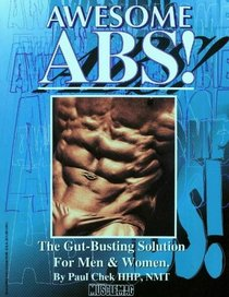 Awesome Abs: The Gut Busting Selection for Men  Women