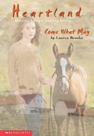 Come What May (Heartland (Econo-Clad Hardcover))