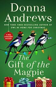 The Gift of the Magpie: A Meg Langslow Mystery (Meg Langslow Mysteries)