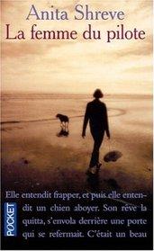 La Mujer Del Piloto/ the Pilot's Wife (French Edition)