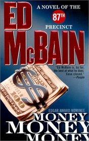 Money, Money, Money (87th Precinct, Bk 51)