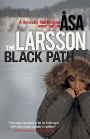 Black Path (Rebecka Martinsson, Bk 3)