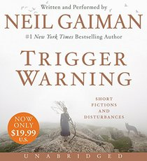 Trigger Warning Low Price CD: Short Fictions and Disturbances
