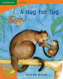 Pobblebonk Reading 1.5 A Hug for Tug