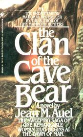 The Clan of the Cave Bear (Earth's Children, Bk 1)