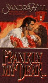 Frankly, My Dear (Timeswept)