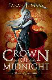 Crown of Midnight (Throne of Glass, Bk 2)