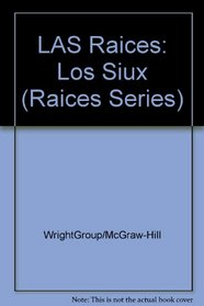 Los Siux (Raices Series)