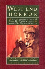 The West End Horror: A Posthumous Memoir of John H. Watson, M.D.