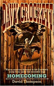 Homecoming (Davy Crockett, Bk 1)