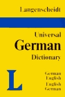 Langenscheidt's Universal German Dictionary: German English English German