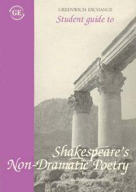 Student Guide to Shakespeare's Non-dramatic Poetry (Student Guides)