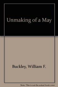 Unmaking of a May