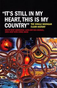 It's Still in My Heart, This Is My Country: The Single Noongar Claim History