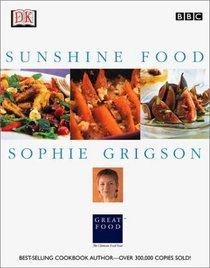 Sophie Grigson's Sunshine Food (DK American Original)