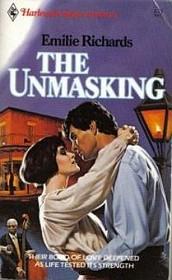 The Unmasking (Harlequin Superromance, No 172)