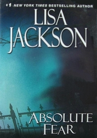 Absolute Fear (New Orleans, Bk 5)