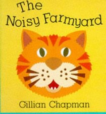 The Noisy Farmyard