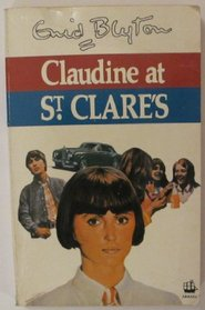 Claudine at St Clares: The Fifth Story of St Clares