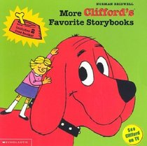 Clifford Boxset: More Clifford's Favorite Storybooks (Grouchy Neighbors, Good Deeds, Takes a Trip, to the Rescue, Tricks, We Love You)