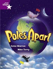 Poles Apart: Year 2/P3 Purple level (Rigby Star)